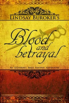 Blood and Betrayal (The Emperor's Edge, Book 5) (English Edition)