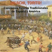 Canciones Toreras Tradicionales de España y América