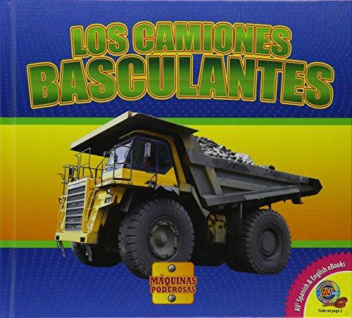 Los Camiones Basculantes (Máquinas Poderosas) por Aaron Carr