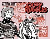 Casey Ruggles: Gef�hrliche Abenteuer in Kalifornien