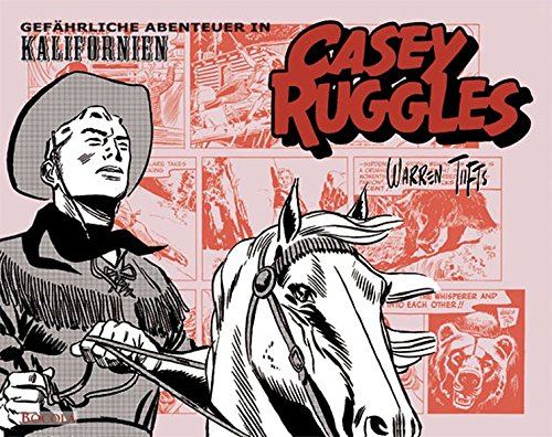 Casey Ruggles: Gefährliche Abenteuer in Kalifornien