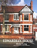The Edwardian House (Studies in Design & Material Culture)