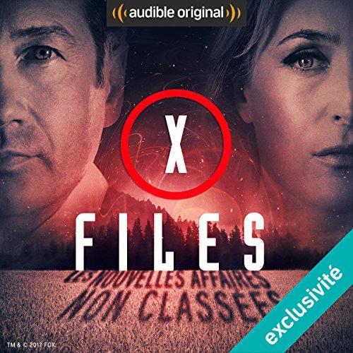 X-Files - Premire partie (X-Files : Les nouvelles affaires non classes 1)