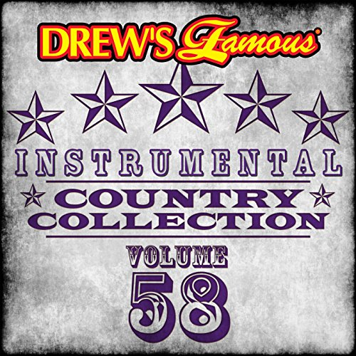Drew's Famous Instrumental Country Collection (Vol. 58)