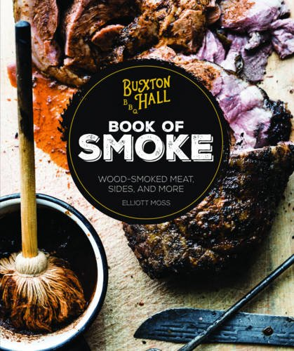buxton-hall-bbq-book-of-smoke-wood-smoked-meat-sides-and-more