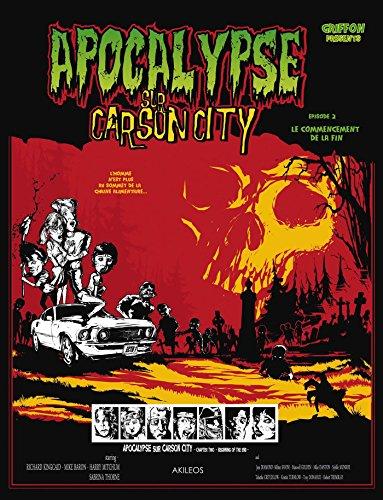 Apocalypse sur Carson City T2: Le Commencement de la fin par Guillaume Griffon