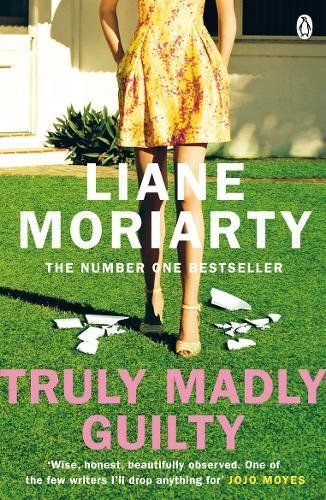 Truly Madly Guilty por Moriarty Liane