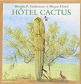 Hôtel cactus
