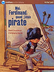 Moi Ferdinand, quand j'étais pirate (6-8 Ans)