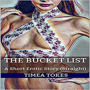 The Bucket List A Short Erotic Story Audio Download Amazon Co Uk