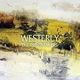 Westerly by Printmakers (2015-05-04)
