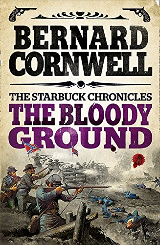 The Bloody Ground (The Starbuck Chronicles, Book 4) por Bernard Cornwell