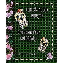 Feliz Dia De Los Muertos Diversion para colorear (All Souls Celebrations nº 2)