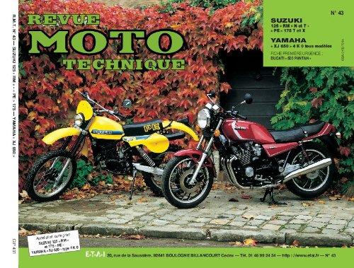 Revue Moto Technique, n° 43.1 : Suzuki 125 RM, N et T PE 175 T et X, Yamaha XJ 650, 4 K 0