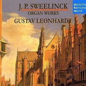 J. P. Sweelinck : Oeuvres pour orgue