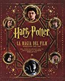 Harry Potter. La magia dei film. Ediz. speciale
