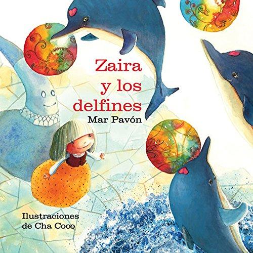 Zaira y los delfines por Cha Coco Mar Pavon