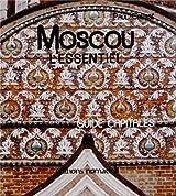 Moscou l'essentiel