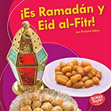 ¡Es Ramadán y Eid al-Fitr! (It's Ramadan and Eid al-Fitr!) (Bumba Books ™ en español — ¡Es una fiesta! (It's a Holiday!))