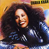 Songtexte von Chaka Khan - What Cha' Gonna Do for Me