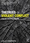 Theories of Violent Conflict: An Intr...