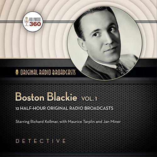 Boston Blackie, Volume 1  Audiolibri