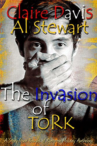 The Invasion of Tork (Tork and Adam Book 1) (English Edition) por Claire Davis