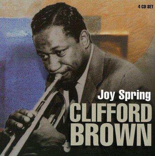 Joy Spring (4CD) by Clifford Brown (1999-05-18)