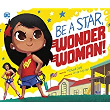 Be a Star, Wonder Woman! (DC Super Heroes)