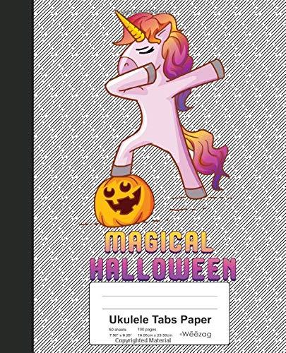Ukulele Tabs Paper: Book Dabbing Unicorn Pumpkin Halloween (Weezag Ukulele Tabs Paper Notebook, Band 178)