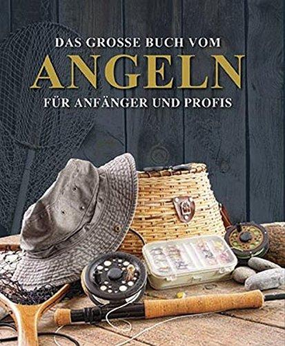 Portada del libro Das große Buch vom Angeln: Für Anfänger und Profis