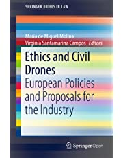 Ethics and Civil Drones: European Policies and Proposals for the Industry (SpringerBriefs in Law)