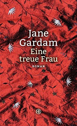Eine treue Frau: Roman Buch-Cover