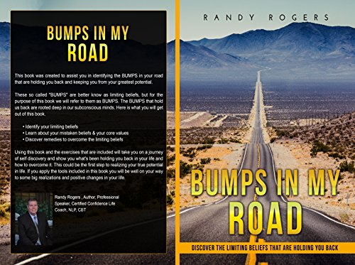 Bumps in My Road: How to overcome the limiting beliefs that are holding you back in life (English Edition)