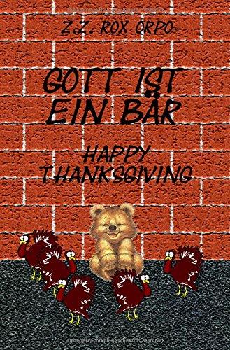 Preisvergleich Produktbild Gott ist ein Bär Happy Thanksgiving