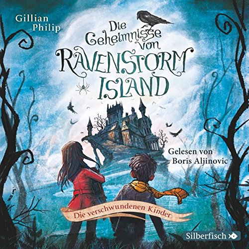 Preisvergleich Produktbild Die Geheimnisse von Ravenstorm Island: Die verschwundenen Kinder: 2 CDs