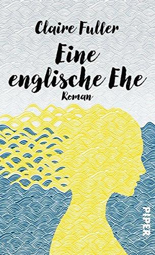 Buchseite und Rezensionen zu 'Eine englische Ehe: Roman' von Claire Fuller