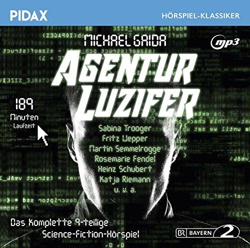 Pidax Hörspiel-Klassiker - Agentur Luzifer (Michael Gaida) BR 1989