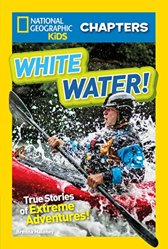 National Geographic Kids Chapters: White Water! (NGK Chapters) (English Edition) por Brenna Maloney