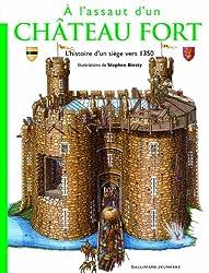 À l'assaut d'un château fort