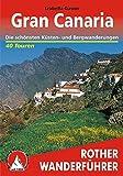 Gran Canaria. Die schönsten Küsten- und Bergwanderungen. 40 Touren - Izabella Gawin