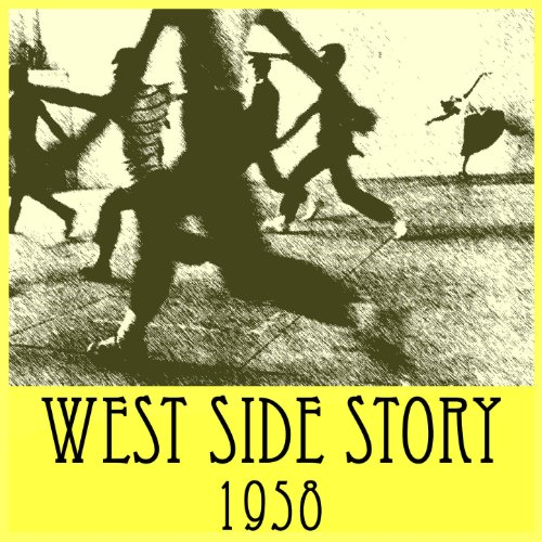 West Side Story (Original 1958 Broadway Soundtrack)
