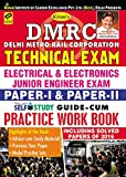 Kiran's DMRC Technical Exam Electrical & Electronics Junior Engineer Exam Guide-cum-Practice Work Book