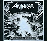 Anthrax: We've Come for You All/the Greater of Two Evils (Audio CD)