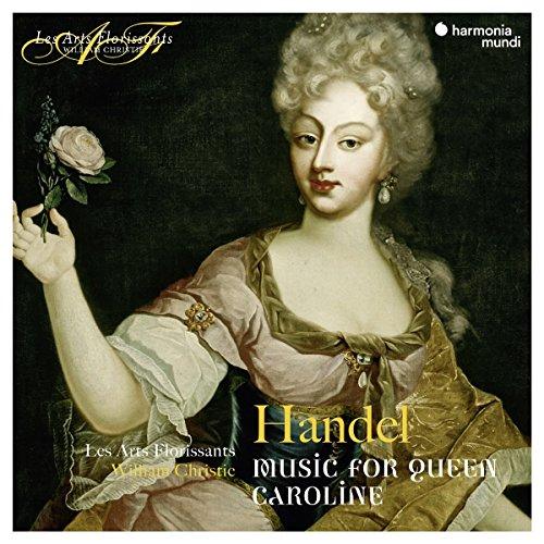 Haendel Music for Queen Caroline