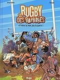 Le Rugby des barbares, tome 4 - Faites la boue pas la guerre