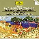 Lalo : Symphonie Espagnole - Saint-Saëns : Concerto Pour Violon N°3