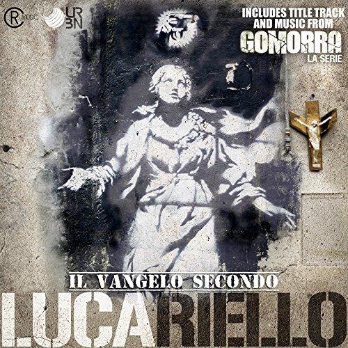 Il Vangelo Secondo Lucariello ...