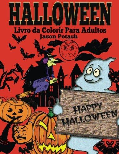 olorir Para Adultos (O alívio de tensões Adulto Desenhos para colorir) (Desenho Para Colorir Halloween)