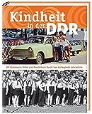 Kindheit in der DDR: Mit Sandmann, Frösi und Pioniertuch durch vier aufregende Jahrzehnte - Gaby Falk, Hans-Joachim Schneider (Hrsg.)